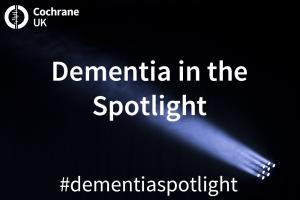 Dementia Spotlight featured image