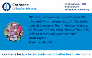 "Mark Taylor quote: ""what impact does our research have is a beautifully simple question, but it's difficult to answer. Firstly what do we mean by 'impact'? To my mind, 'impact' is defined in terms of patient benefit."