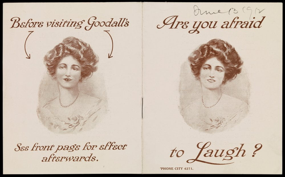 """Are you afraid to laugh?"" Goodall's Dental Institute, 1912."