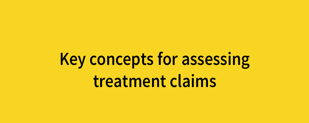 key concepts for assessing treatment claims