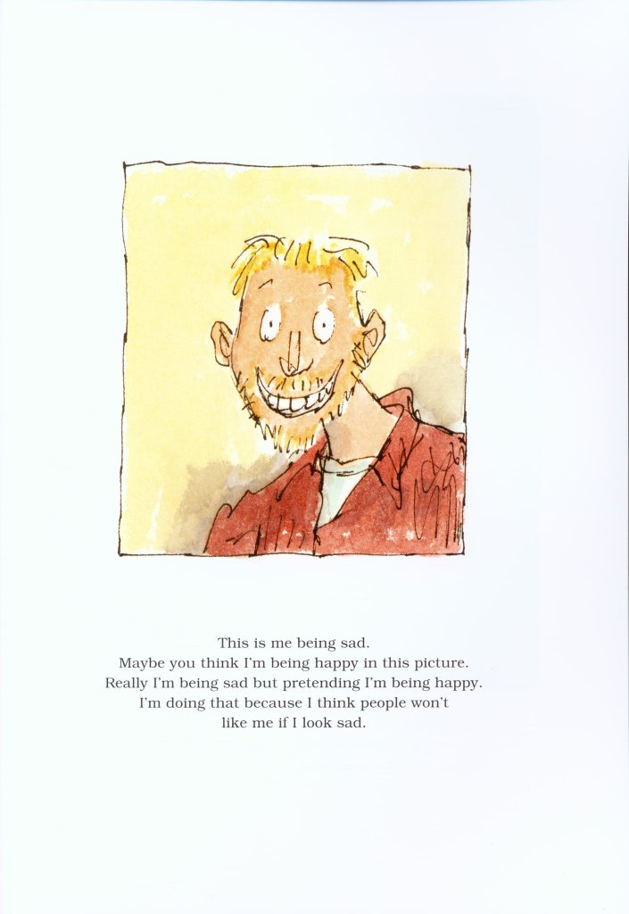 """A smiling man, with the text: """"Really I'm being sad but pretending I'm being happy. I'm doing that because I think people won't like me if I look sad."""""""