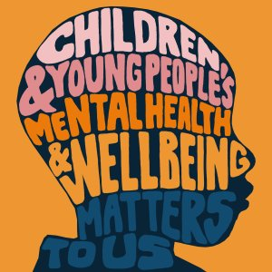 Children and young people's mental health and wellbeing matters to us