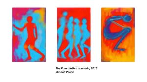 The pain that burns within, Shanali Perera, 2016